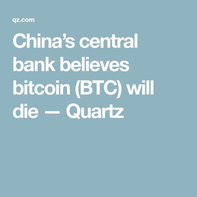 China's central bank believes bitcoin (BTC) will die — Quartz