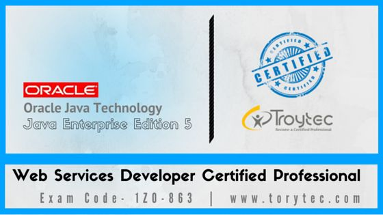 #JavaEnterpriseEdition5  #WebServicesDeveloper Certified Professional Upgrade Exam #1Z0_863 #iTroytec #Infographics
