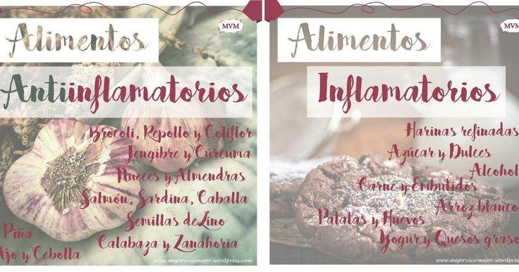 Alimentos inflamatorios y alimentos anti-inflamatorios, ¡decúbrelos!