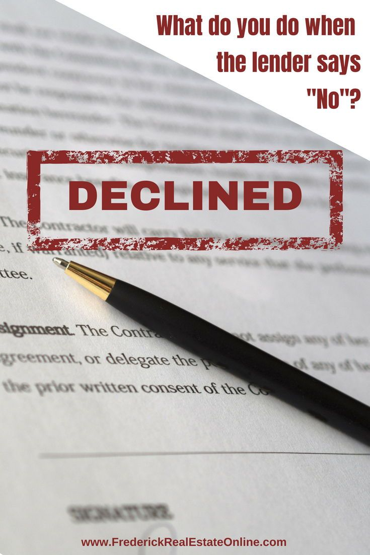 Your Mortgage Loan Was Declined It Happens The Good News Is That It Isn T A Final Sentence It S Just A Temporary Hurd Mortgage Lenders Lender Mortgage Loans