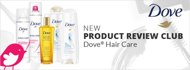 New Product Review Club Offer: Dove Hair Care
