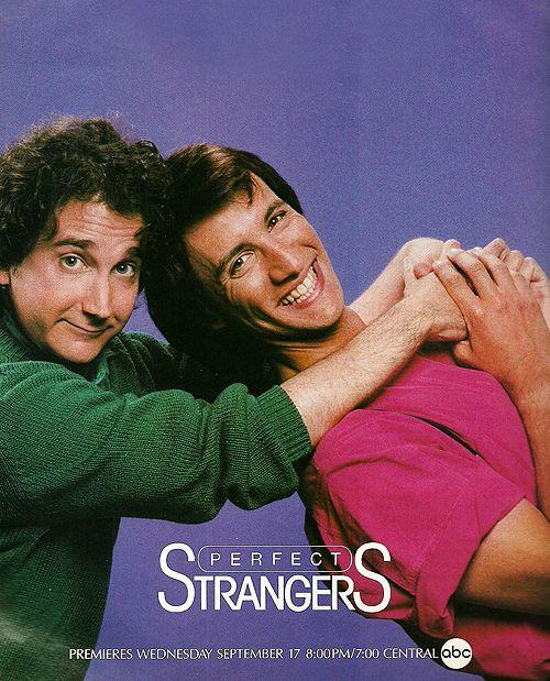 Perfect Strangers.