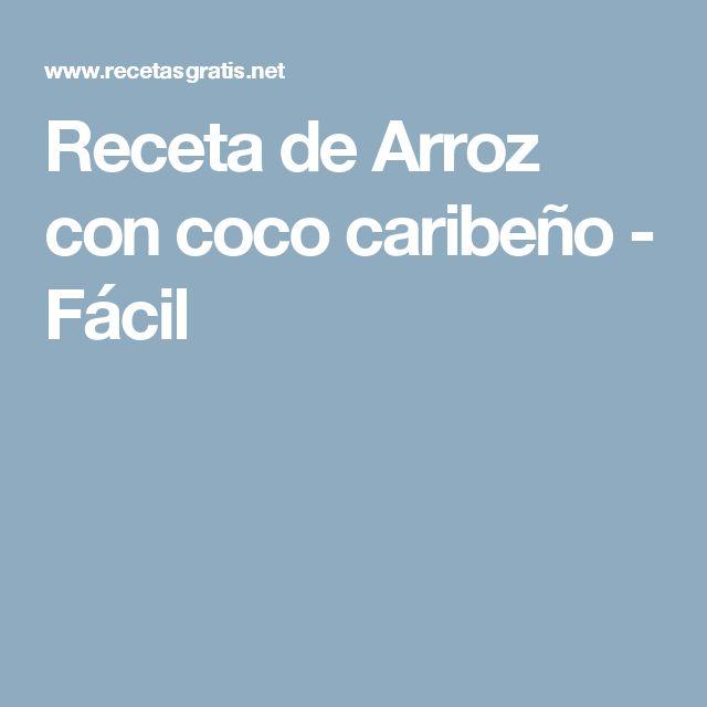 Receta de Arroz con coco caribeño - Fácil