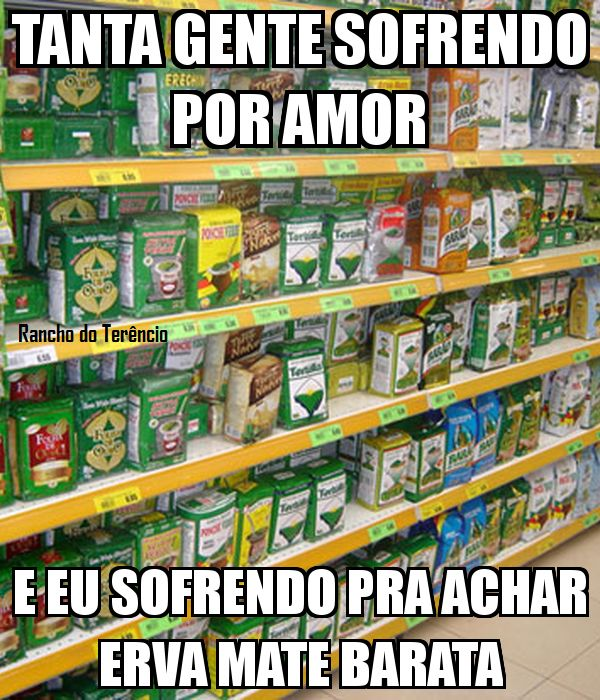 Diário de um Gaúcho Grosso: AMOR A MODA GAÚCHO GROSSO..ERVA MATE