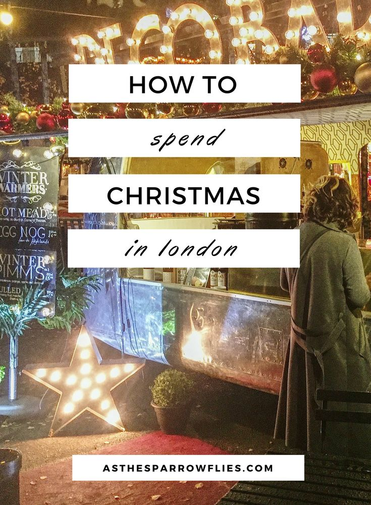 Christmas Weekend in London | London City Guide | Winter in London | Christmas Markets #traveltips #london #christmas