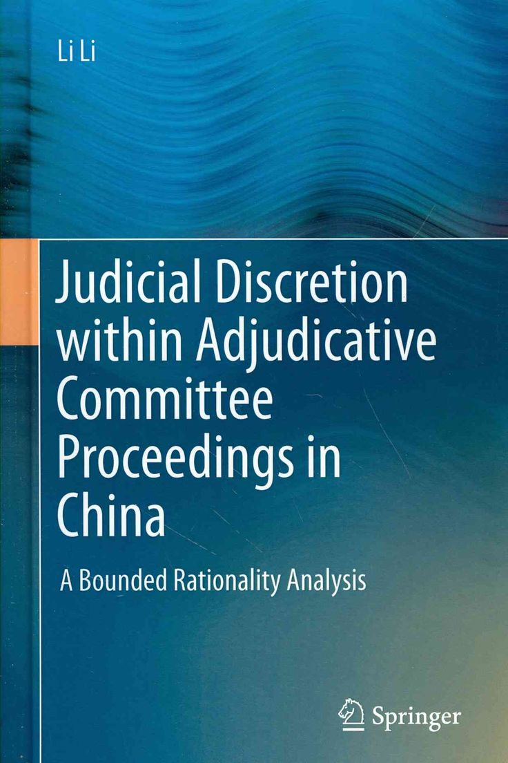Judicial Discretion Within Adjudicative Committee Proceedings in China: A Bounded Rationality Analysis