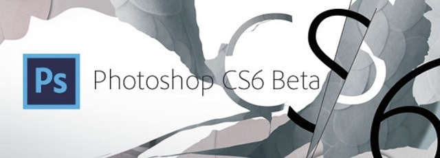 Descarga Photoshop CS6 Beta ¡YA!