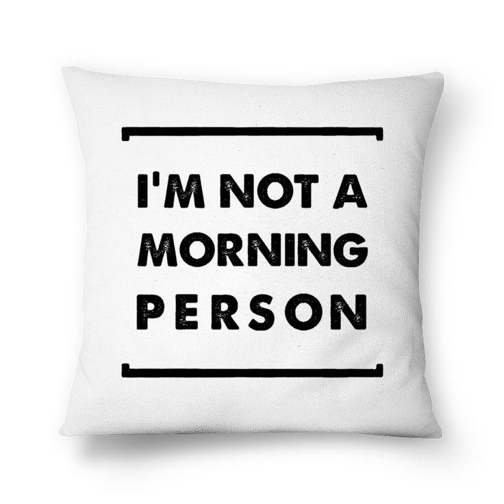 Compre I'm Not a Morning Person PB de @fabiolagreco em almofadas de alta qualidade. Incentive artistas independentes, encontre produtos exclusivos.