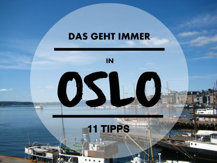 Oslo ist zwar teuer, dafür eine der schönsten, europäischen Hauptstädte. 11 Tipps für euren nächsten Städtetrip: Fjordtour, Fish and Chips essen, am Kanal spazieren.