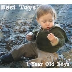 Best Gifts and Top Toys for Boys 1 Years Old