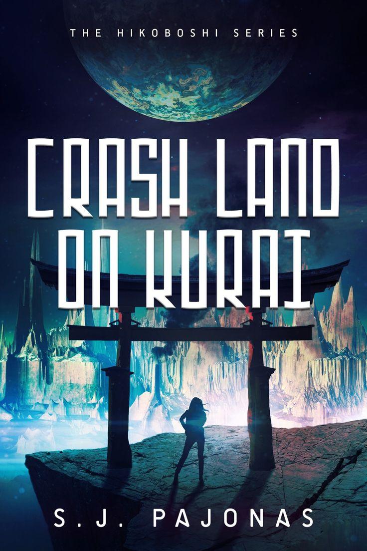 Cover Reveal: Crash Land on Kurai by SJ Pajonas