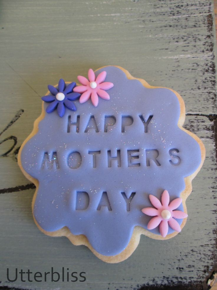 Mother's day biscuit.