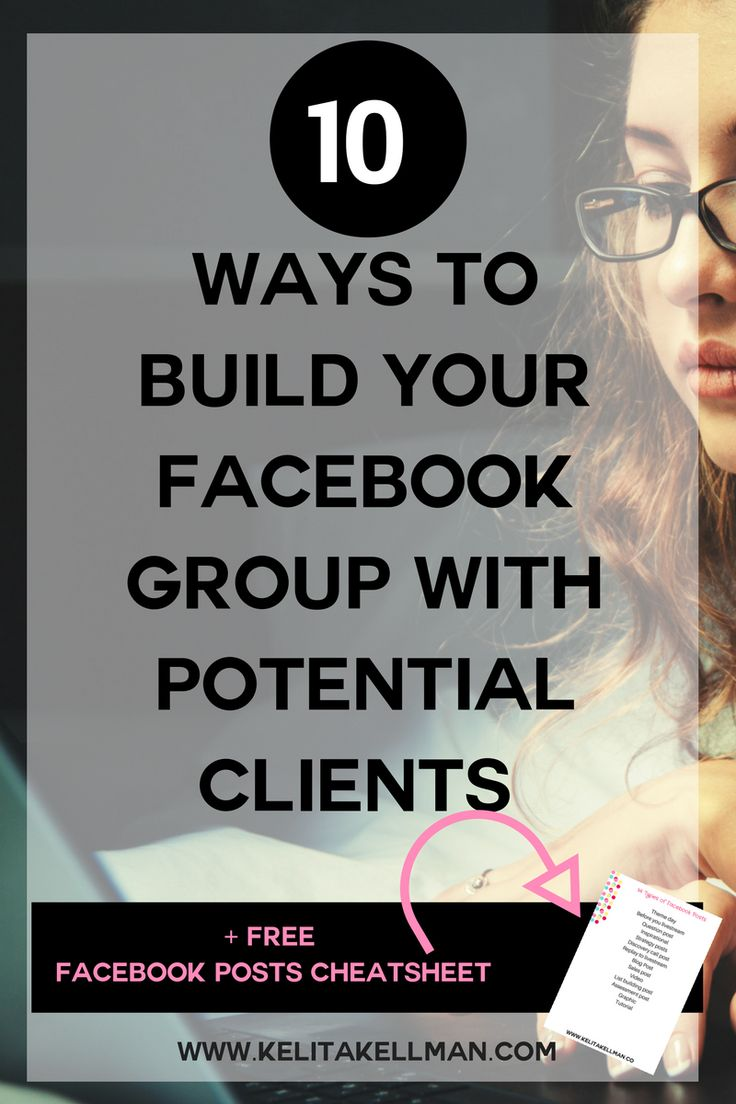 Facebook Group Marketing made Simple for coaches. 10 ways to build your Facebook Group full of potential clients.