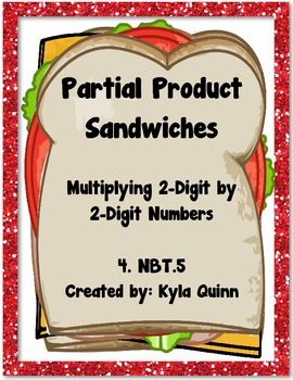These partial product sandwiches are perfect for reviewing multiplication (4.NBT.5) and the concept of partial products. Great for centers & test prep~