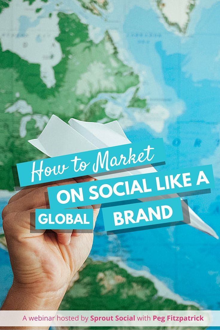 How to Market on Social Media Like a Global Brand - learn to create a social media strategy focused on reaching your future customers. via @PegFitpatrick