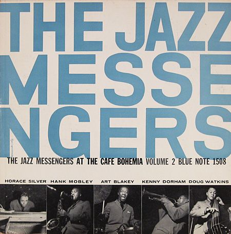 The Jazz Messengers at The Cafe Bohemia (Art Blakey / Horace Silver)  - Blue Note BLP1508