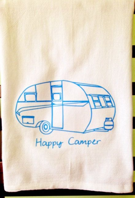 Happy Camper Kitchen Tea Towel by StacieAnn on Etsy, $7.00