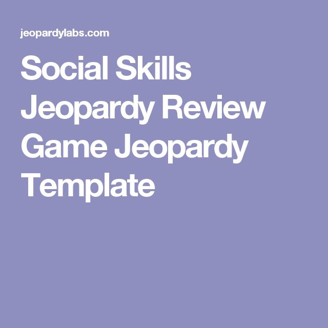 Social Skills Jeopardy Review Game Jeopardy Template