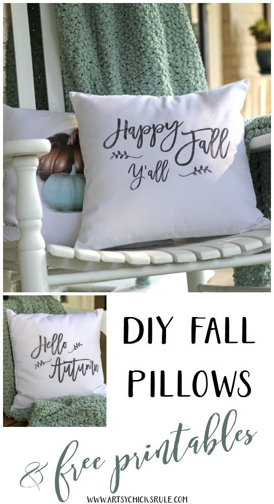 DIY Fall Pillows and Free Printables - Happy Fall Y'all - artsychicksrule…