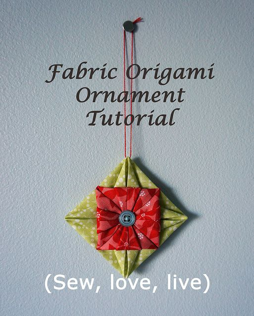 Fabric origami ornament tutorial | Flickr - Photo Sharing!