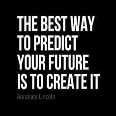 The Best Way to Create future - quote