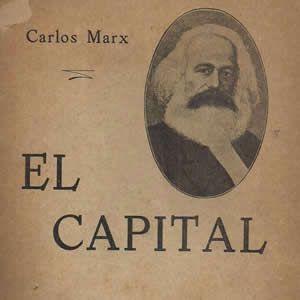 El Capital Karl Marx economía política clase obrera Capitalismo