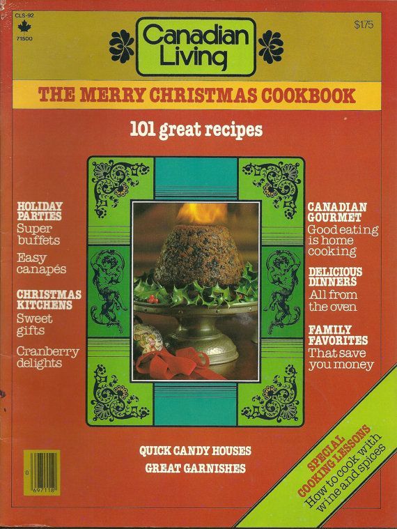 Canadian Living Magazine The Merry Christmas Cookbook 1992