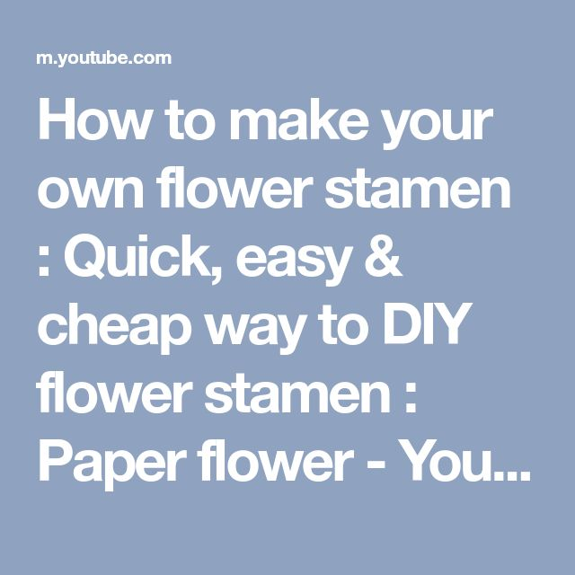 How to make your own flower stamen : Quick, easy & cheap way to DIY flower stamen : Paper flower - YouTube