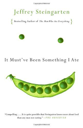 It Must've Been Something I Ate by Jeffrey Steingarten http://smile.amazon.com/dp/0375727124/ref=cm_sw_r_pi_dp_qUhsxb0XH9Z9A