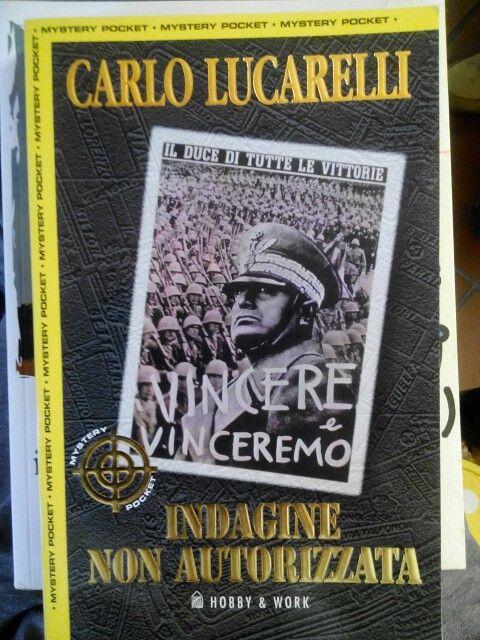 Indagine non autorizzata di Carlo Lucarelli.