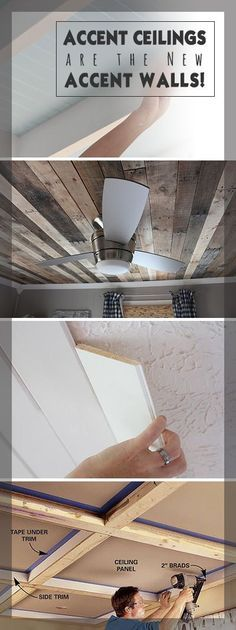 Accent Ceilings are the New Accent Walls! • Lots of creative ideas and DIY projects!
