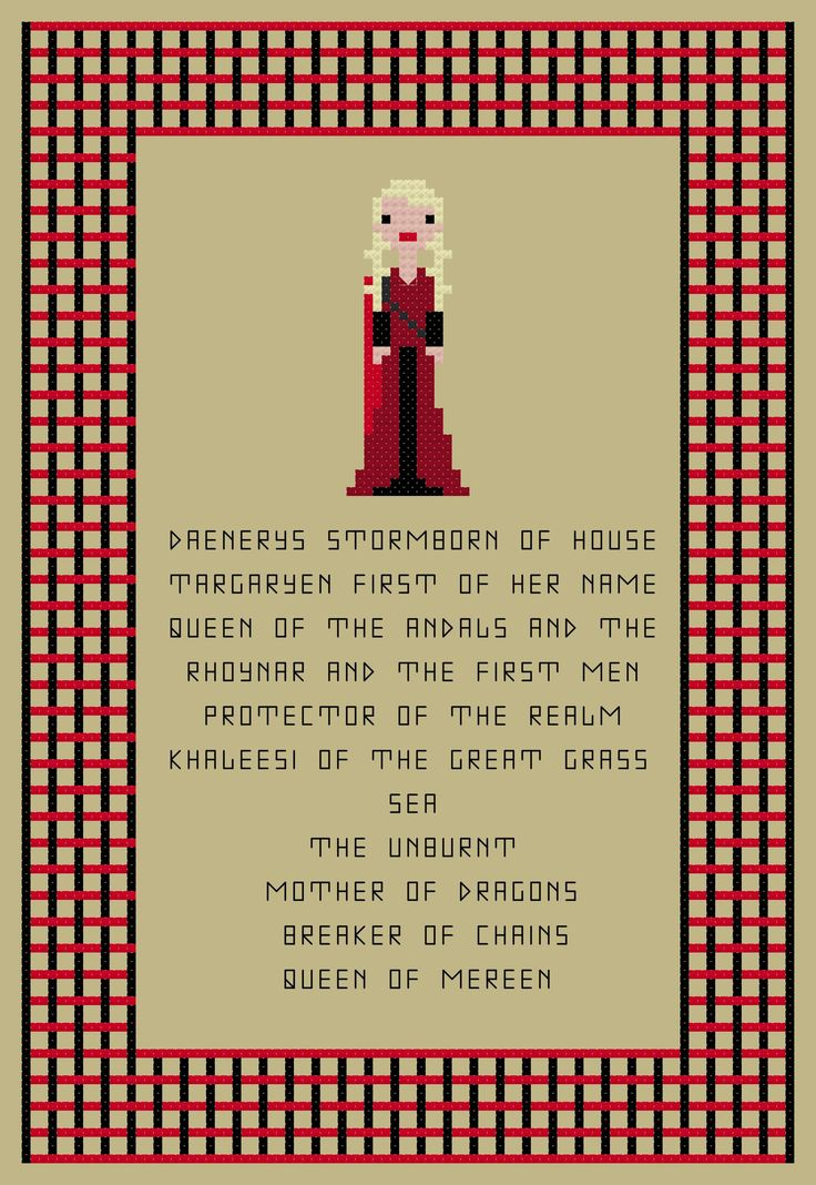 Daenerys Targaryen and her titles cross stitch pattern by PointyEnd on Etsy