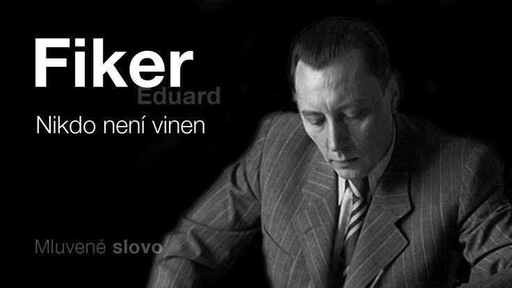 MLUVENÉ SLOVO - Fiker, Eduard: Nikdo není vinen