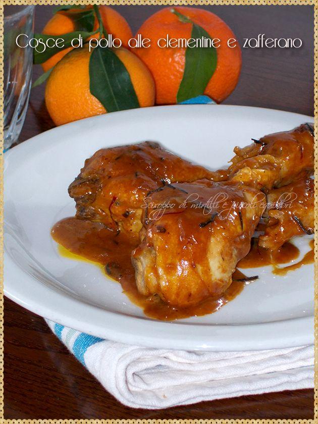 Cosce di pollo alle clementine e zafferano (Chicken with clementines and saffron)