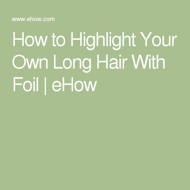 28 How To Highlight Own Hair