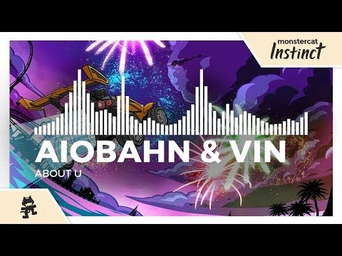 Aiobahn & Vin - About U [Monstercat Release] - YouTube