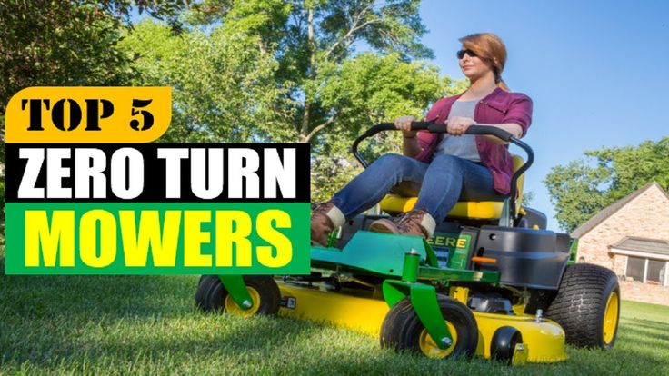 Top 5 Best Zero Turn Mowers In 2018 | 5 Best Zero Turn Mowers Review By ...