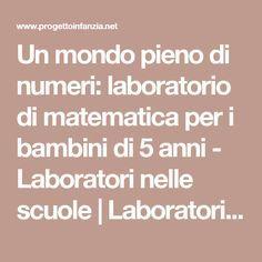 Un mondo pieno di numeri: laboratorio di matematica per i bambini di 5 anni - Laboratori nelle scuole | Laboratori nelle scuole