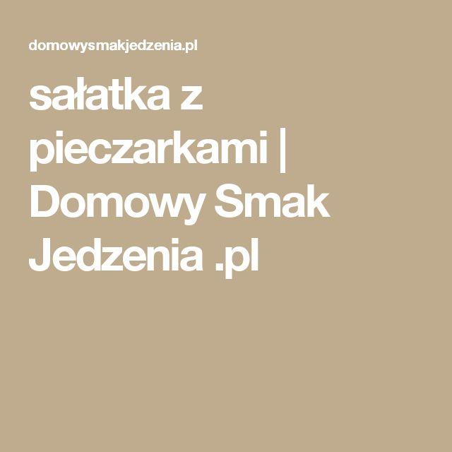sałatka z pieczarkami   Domowy Smak Jedzenia .pl