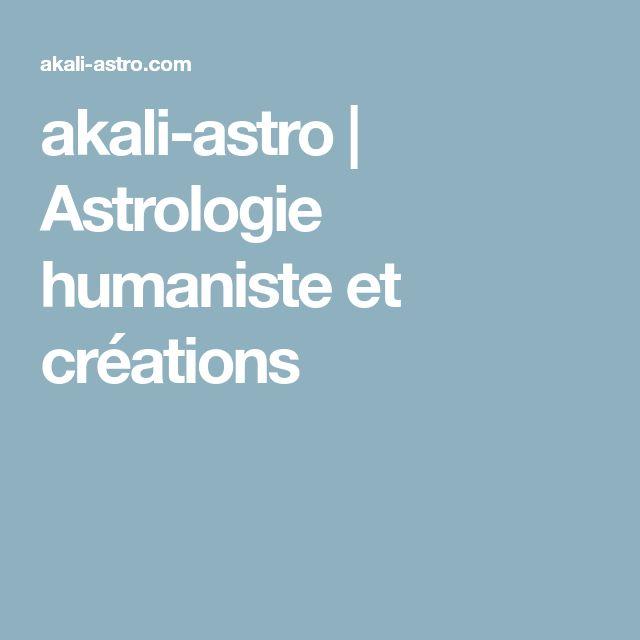 akali-astro | Astrologie humaniste et créations