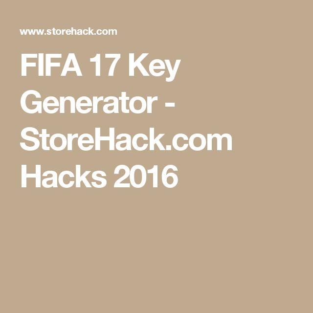 FIFA 17 Key Generator - StoreHack.com Hacks 2016