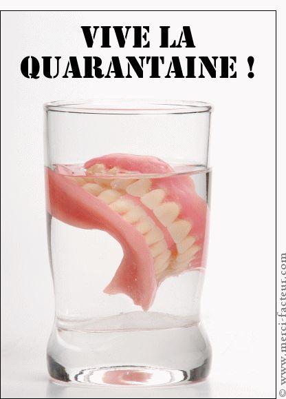 Carte Dentier vive la quarantaine pour envoyer par La Poste, sur Merci-Facteur !