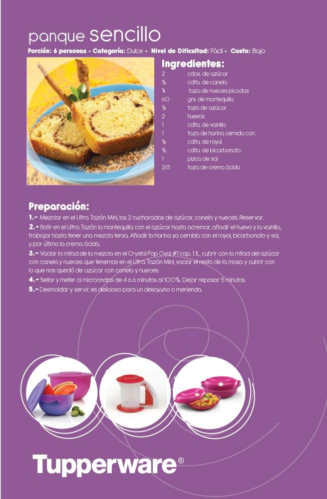 ¡Delicioso panqué muy sencillo de preparar! Consulta la receta Tupperware aquí en la imagen.  ¡Provecho!
