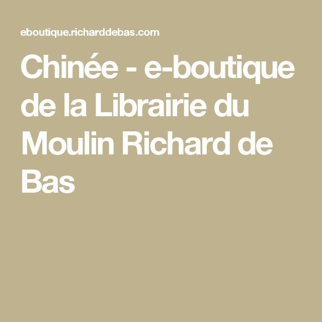 Chinée - e-boutique de la Librairie du Moulin Richard de Bas