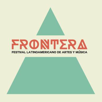 FRONTERA #fronterafestival