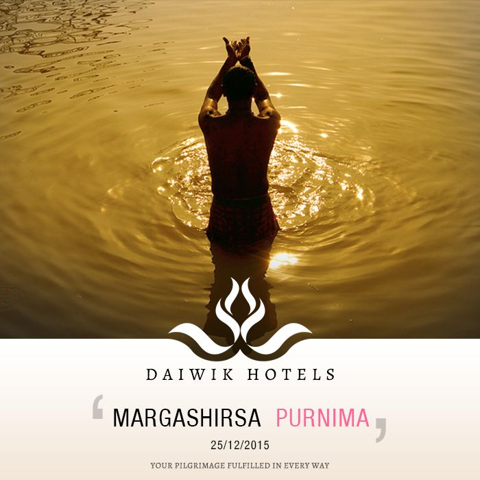 MARGASHIRSA PURNIMA. 25TH DECEMBER 2015. The Hindu month of Margashirsa is considered the month of dedication and the full moon day of purnima is especially auspicious. The moon is worshipped on this day and during the month devotees pray to Lord Vishnu, recite the Gayatri and Namo Narayan mantras. They take a dip in the river, spend time fasting and listen to the Satyanarayan Katha. Daiwik Hotels wishes everyone on the auspicious occasion of Margashirsa Purnima.