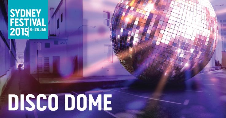 Disco Dome - Sydney Festival 2015 - after-dark walking tour to get you bump'n your booty in the streets of Parramatta