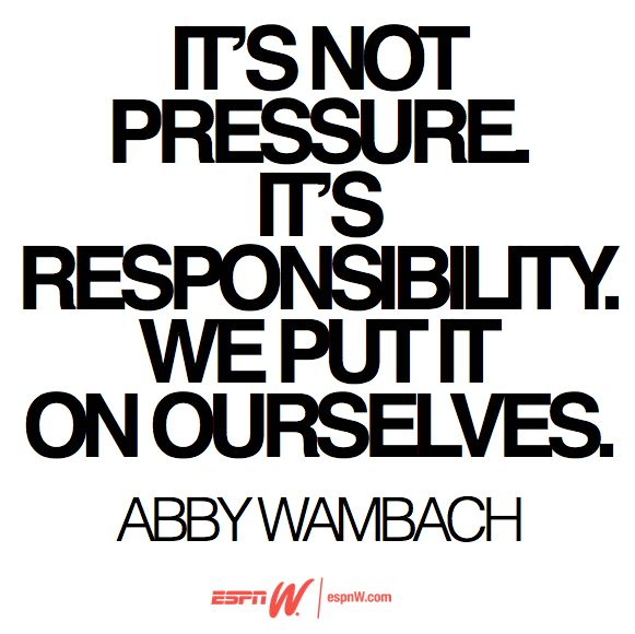 Wise words from Abby Wambach. #USWNT #abbywambach