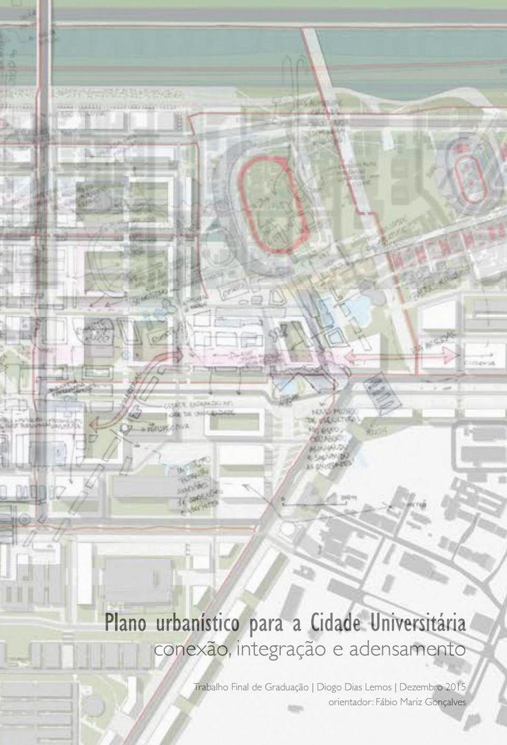 Plano urbanístico para a Cidade Universitária | conexão, integração e adensamento
