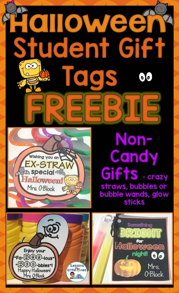 Use these FREE Halloween student gift tags to easily create fun, non-candy Halloween gifts for your students.  3 designs. Attach to crazy straws, bubbles, or glow sticks. https://www.teacherspayteachers.com/Product/Halloween-Student-Gift-Tags-Free-Non-Candy-Gifts-2820457